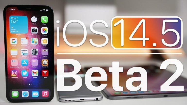 Apple iOS 14.5'in Yenilikleri, Yayınlanan Yeni Beta Sürümle Ortaya Çıktı