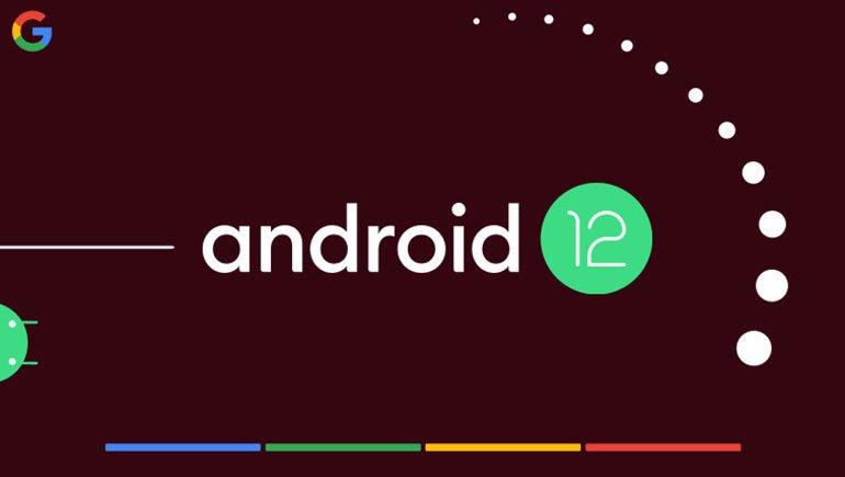 Android 12 Özellikleri: Android 11'de Yoktu; Android 12'de Hepsi Olacak!